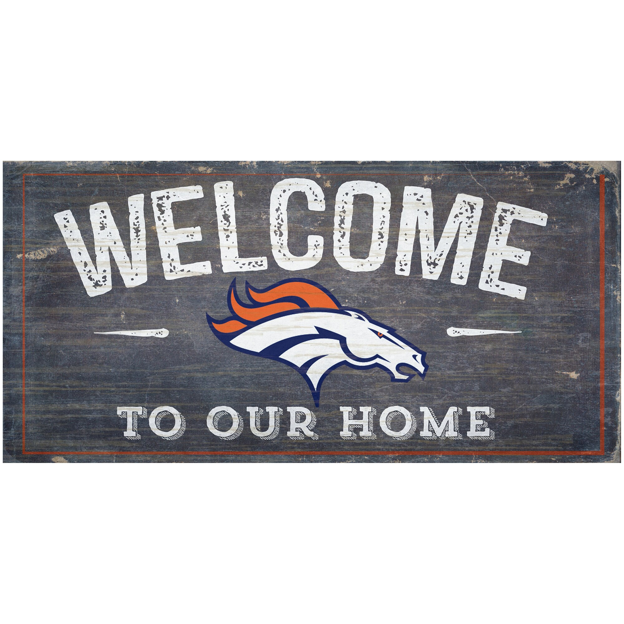 "Denver Broncos 6"" x 12"" Welcome To Our Home Sign"