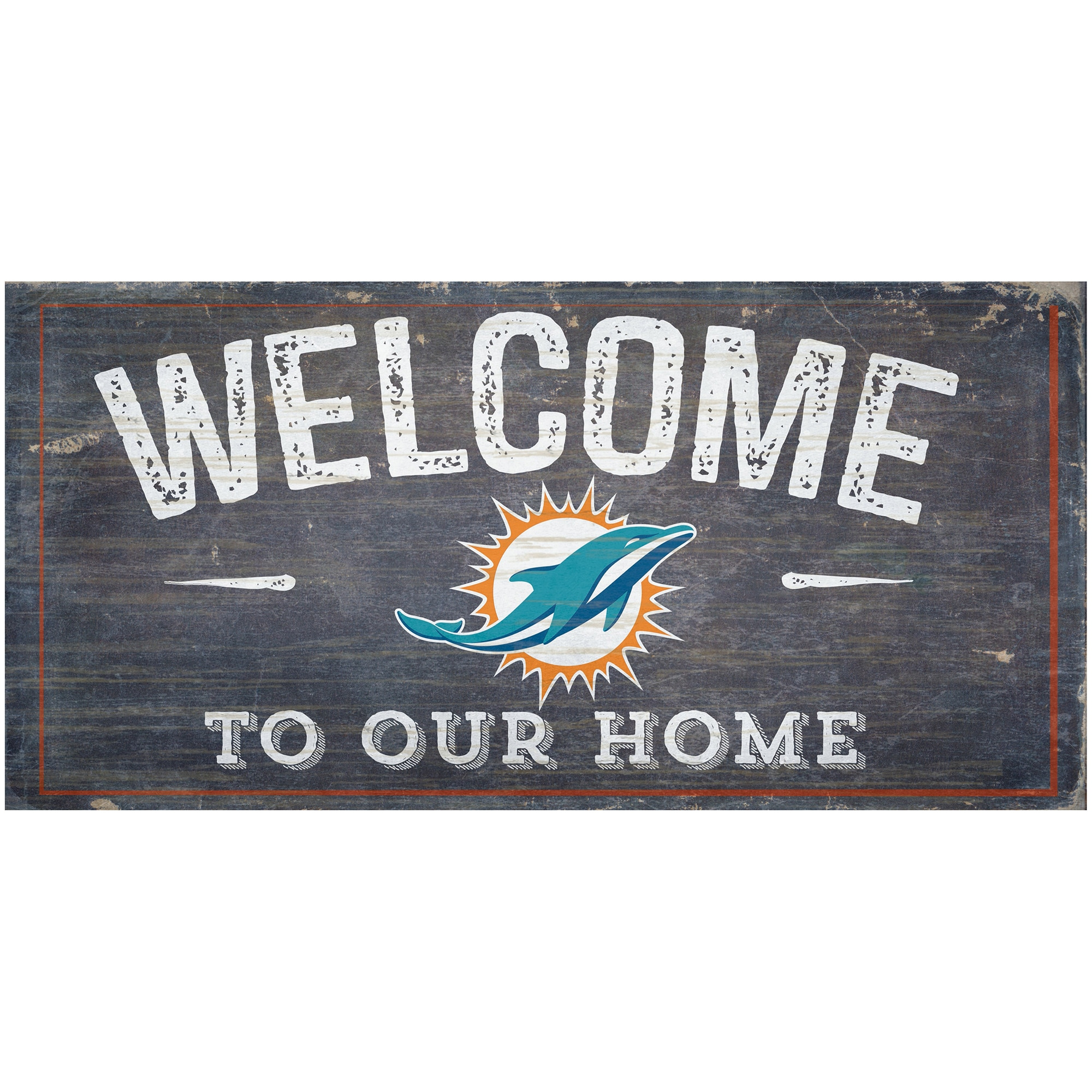 "Miami Dolphins 6"" x 12"" Welcome To Our Home Sign"
