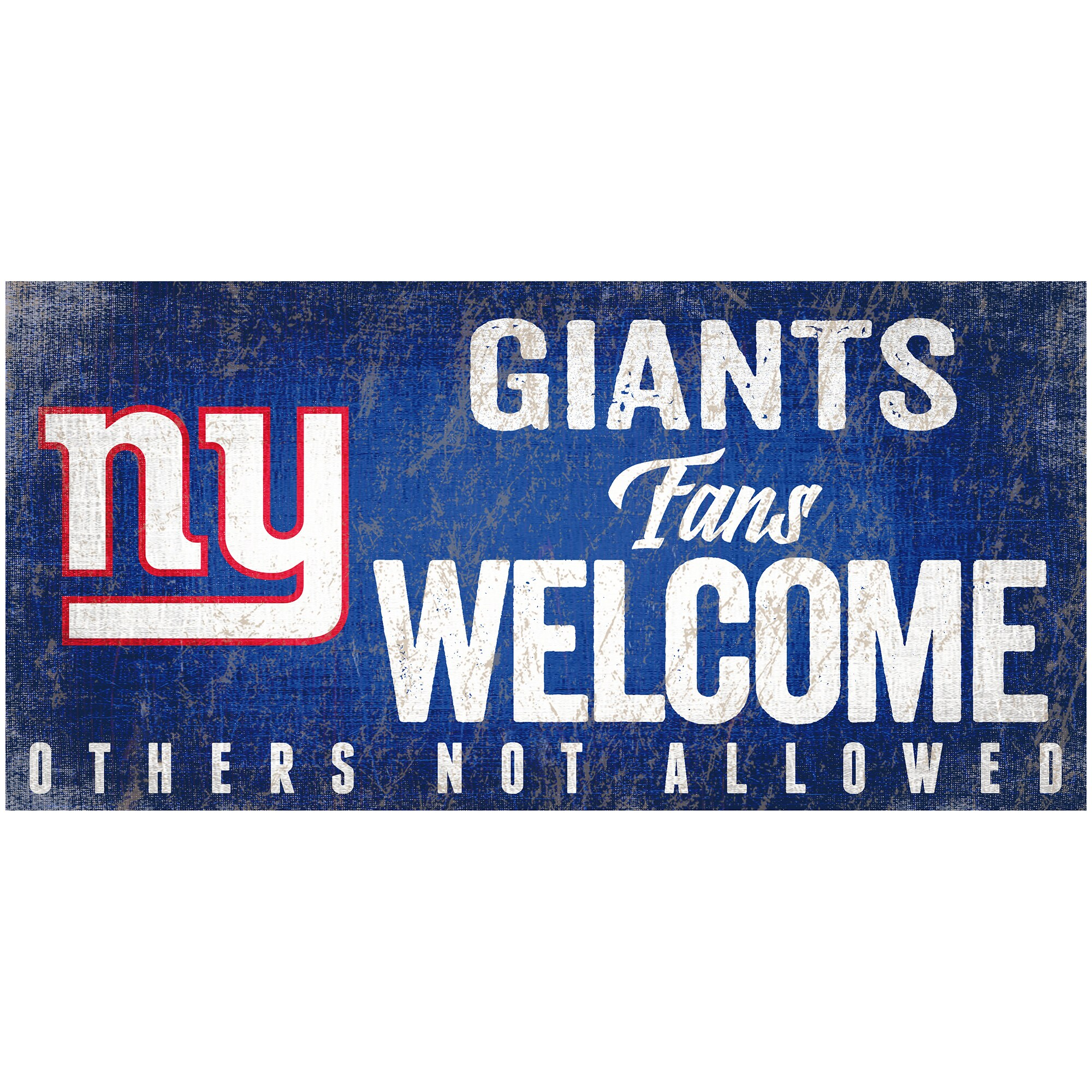 """New York Giants 6"""" x 12"""" Fans Welcome Sign"""