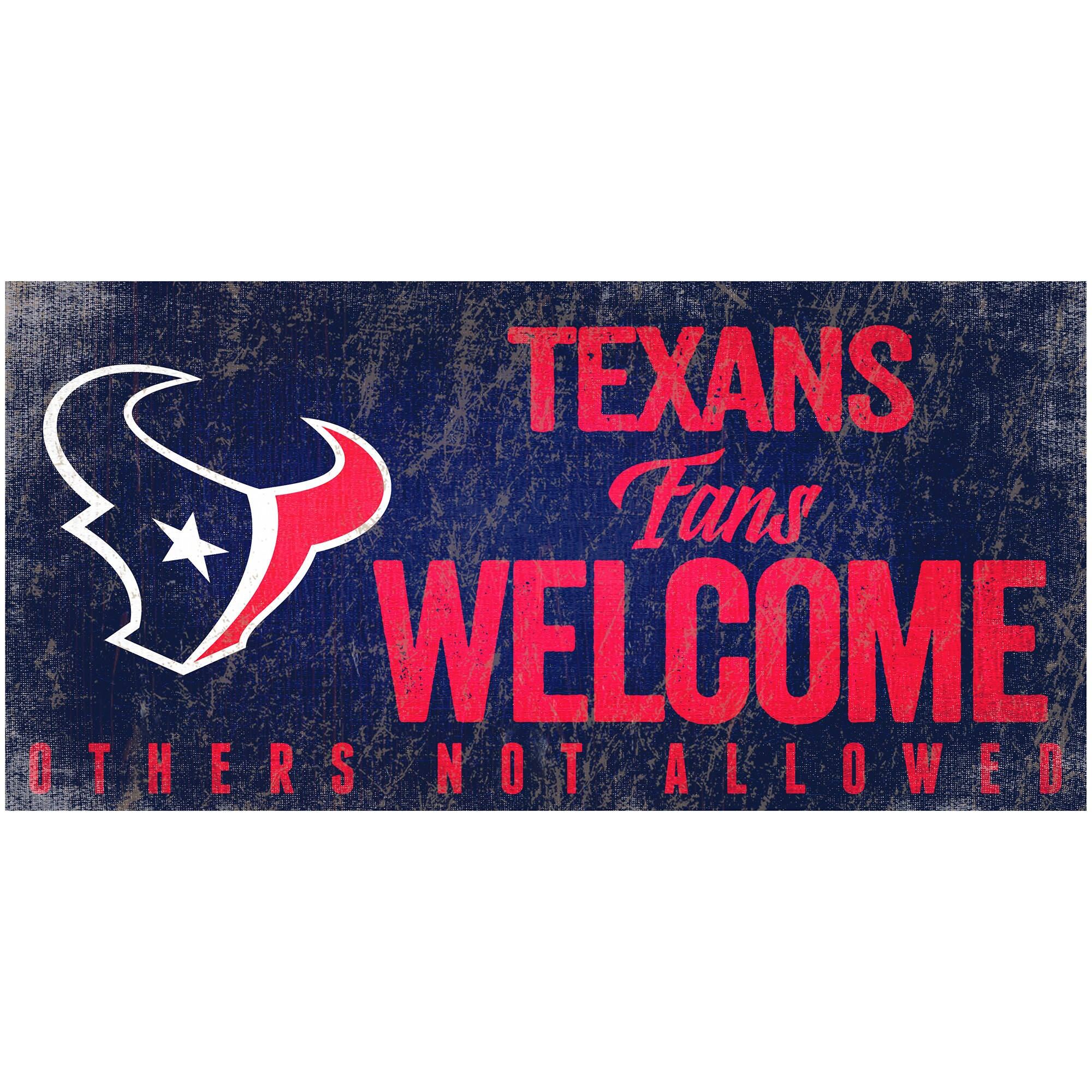 """Houston Texans 6"""" x 12"""" Fans Welcome Sign"""