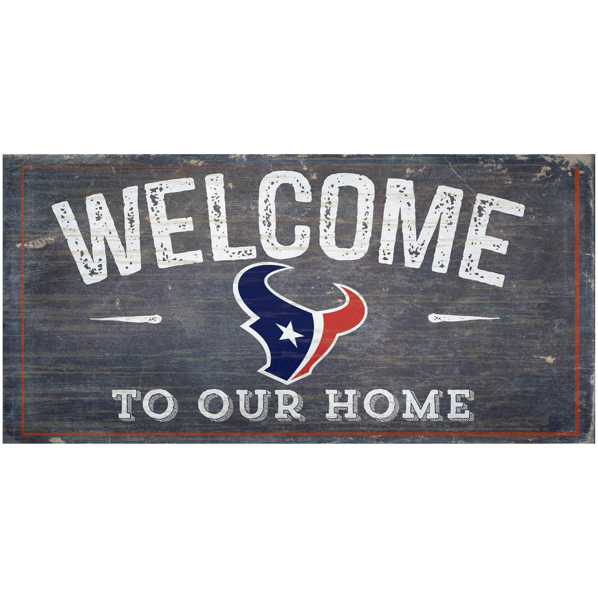 """Houston Texans 6"""" x 12"""" Welcome To Our Home Sign"""