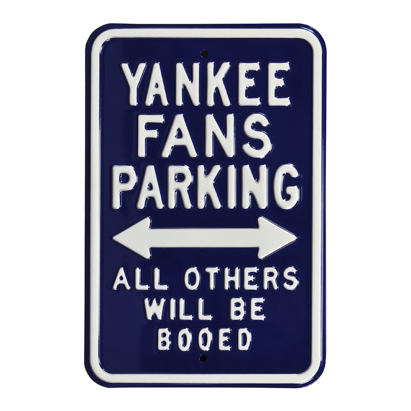 "New York Yankees Booed 12"" x 18"" Steel Parking Sign"