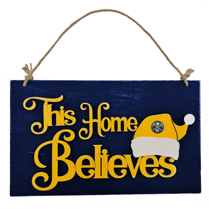 Denver Nuggets This Home Believes Wall Sign