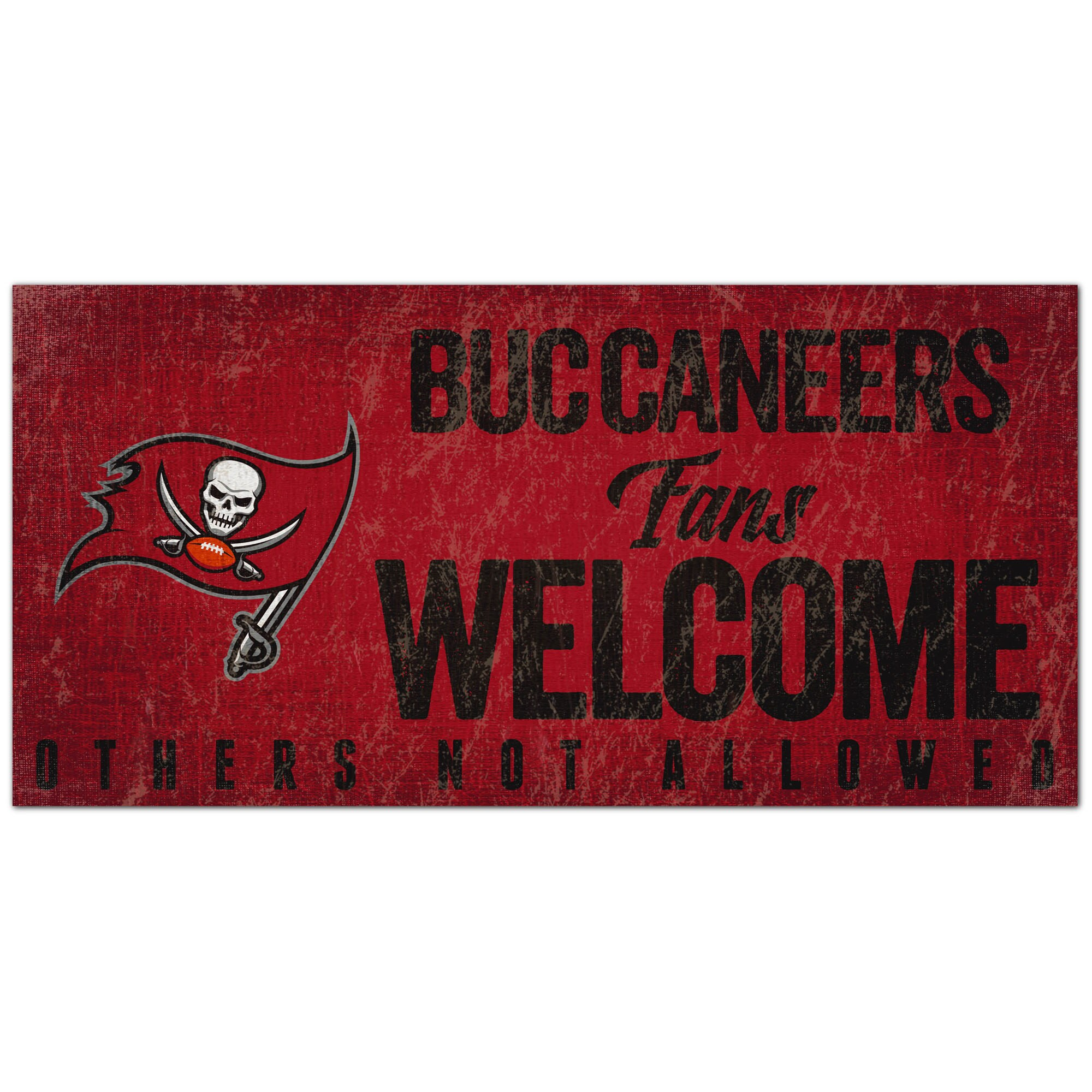 "Tampa Bay Buccaneers 6"" x 12"" Fans Welcome Sign"